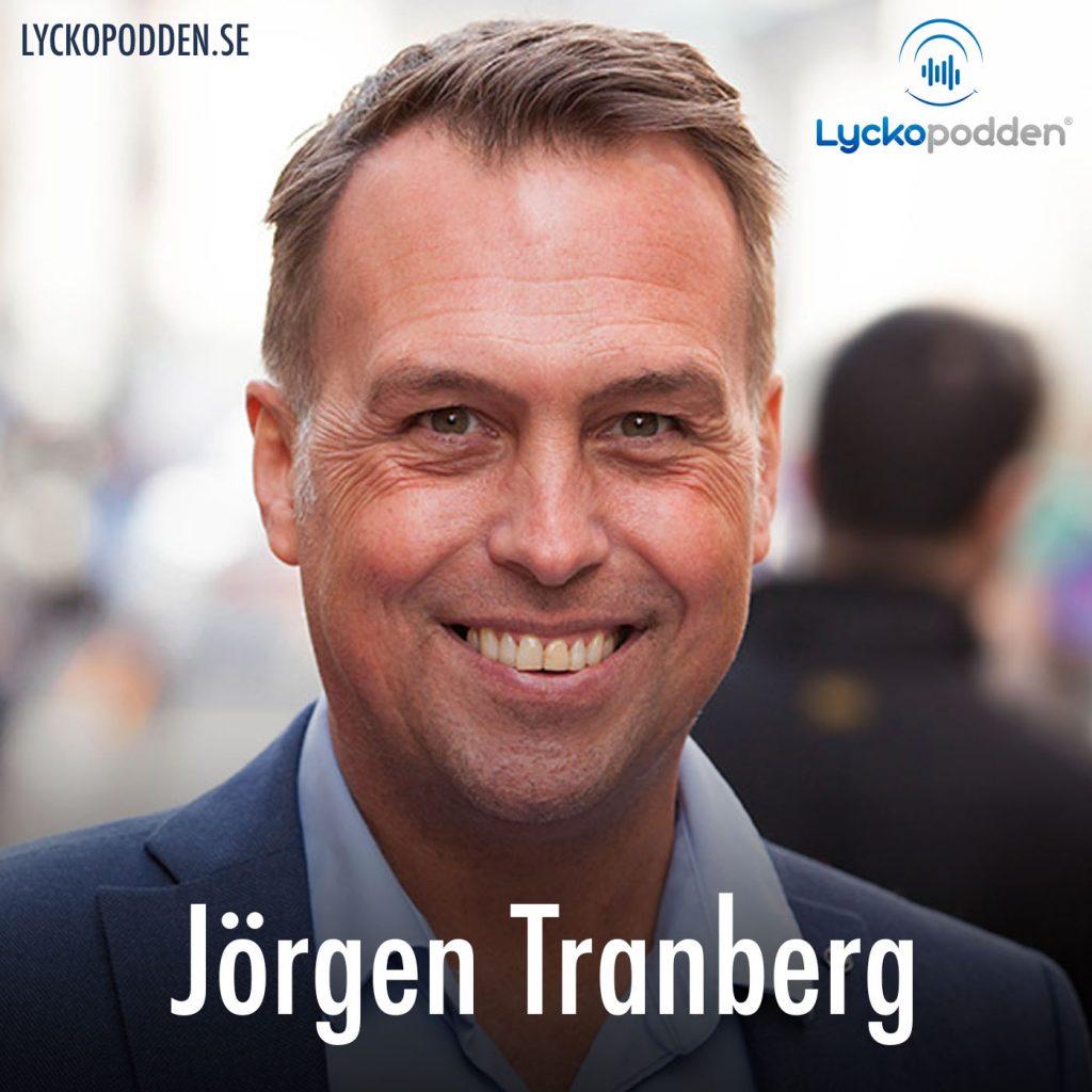 Jörgen Tranberg, Kraniosakral Terapi, Fredrik Ankarsköld, Lyckopodden